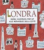 Londra. Guida illustrata pop up alle meraviglie della città