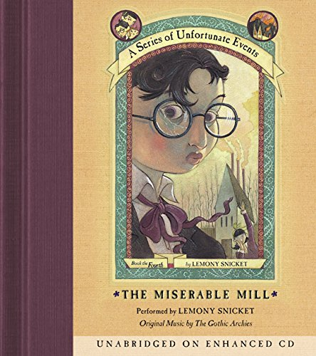 The Miserable Mill (Series of Unfortunate Events)