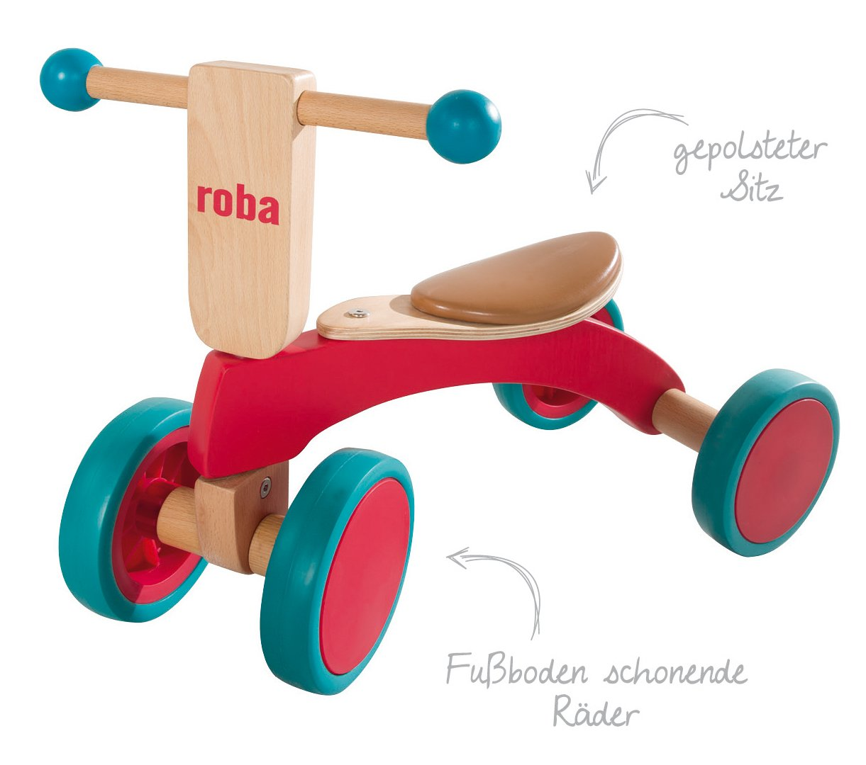 roba Wooden Vehicle for Toddlers from 1Year Old  This Roba wooden vehicle is the ideal learner's bicycle from toddlers of 12months and over to learn about balance and body coordination while having fun. The vehicle has a soft padded seat that is 22cm in height, and is suitable for children who are 80cm tall and over. The large coloured rubber tyres made from soft material (won't harm the floor) ensures a secure grip and is easy to move forward – for indoor and outdoor use. 2