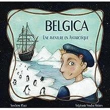 Belgica, une aventure en Antarctique