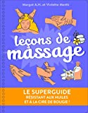 Le Superguide Leçons de massage