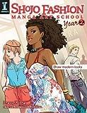 Shojo Fashion Manga Art School, Year 2 - Draw modern looks