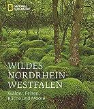 Wildes Nordrhein-Westfalen -