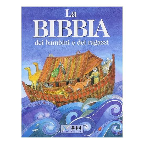 9788801027259 La Bibbia dei bambini e dei ragazzi - Centro evangelizzazione e ca