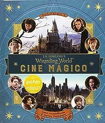 J.K. Rowling's Wizarding World: Cine mágico. Volumen 1: Gente extraordinaria y lugares fascinantes