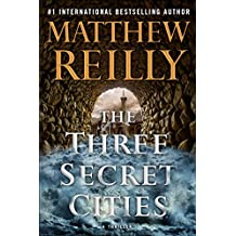 The Three Secret Cities (Jack West, Jr, Band 5)
