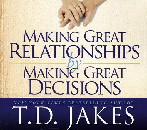 Making Great Decisions for a l (Dvds Td Jakes)