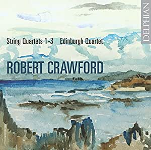 Robert Crawford: String Quartets Nos 13