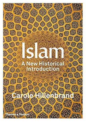 Islam : A New Historical Introduction par Carole Hillenbrand