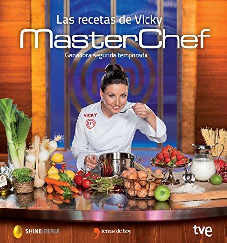Las recetas de Vicky: Ganador de Masterchef segunda edición (Gastronomia) por RTVE