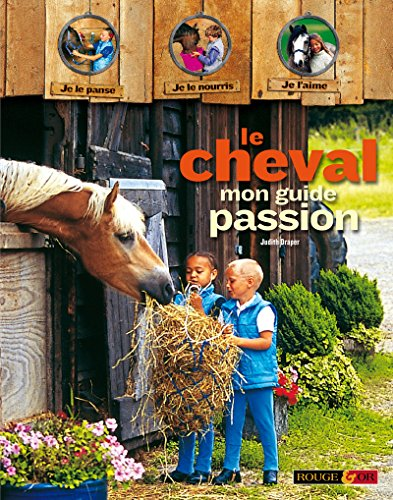 Le cheval, mon guide passion par Collectif