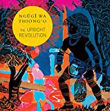 The Upright Revolution: Or Why Humans Walk Upright (Africa List)