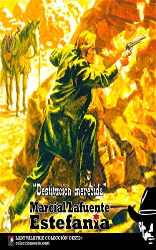 Destitución merecida (Colección Oeste) por Marcial Lafuente Estefanía
