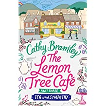 The Lemon Tree Café - Part Three: Tea and Sympathy (Lemon Tree Cafe)