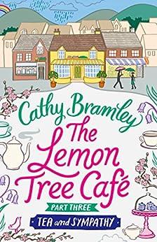 The Lemon Tree Café - Part Three: Tea and Sympathy (Lemon Tree Cafe)