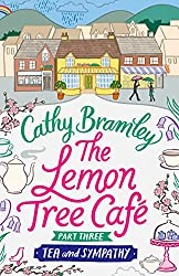 The Lemon Tree Café - Part Three: Tea and Sympathy