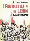 I fantastici 4 vs Lenin. Una missione della Massoneria italiana nella Russia del 1917