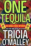 One Tequila: An Althea Rose Mystery (The Althea Rose Series Book 1) (English Edition)