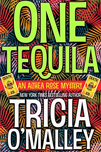 One Tequila (The Althea Rose Series Book 1) (English Edition)