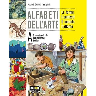 Alfabeti Dell'arte. Per La Scuola Media. Con Espansione Online: 1
