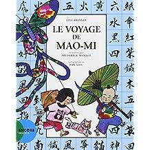 Le voyage de Mao-Mi