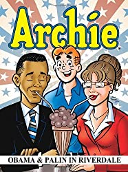 Archie: Obama & Palin in Riverdale (Archie & Friends All-Stars) by Alex Simmons (2011-12-08)