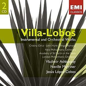 Villa-Lobos : Oeuvres instrumentales et orchestrales