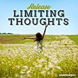 Release Limiting Thoughts (Subliminal Album)