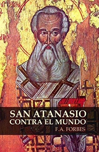 San Atanasio contra el mundo (Colección Santos nº 6)