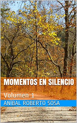 Momentos en Silencio: Volumen 1 (Spanish Edition)