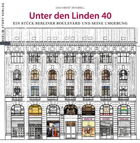 unter-den-linden-40-ein-stck-berliner-boulevard-und-seine-umgebung