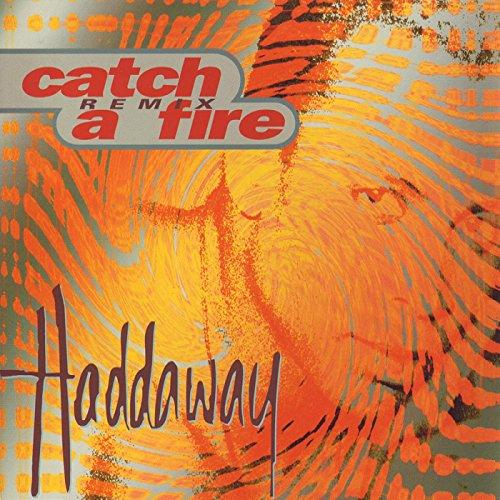 Catch a Fire - Remix