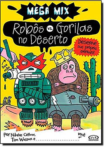 Robos Vs. Gorilas No Deserto (Em Portuguese do Brasil)