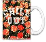 Chill Out Floral Texture Kaffee Becher