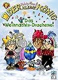 Der kleine König - Das Weihnachts-Drachenei: Ein winterliches Ritter-Abenteuer