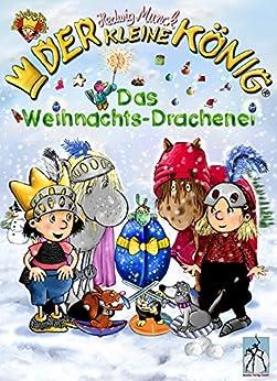der-kleine-knig-das-weihnachts-drachenei-ein-winterliches-ritter-abenteuer