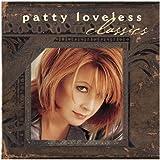Songtexte von Patty Loveless - Classics