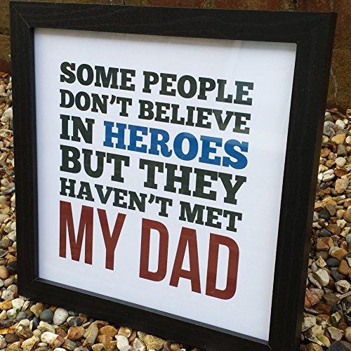 Telaio a mano nero 'Heroes.... My Dad compleanno/regalo per la festa del papà, papà, papà padre, nonno,