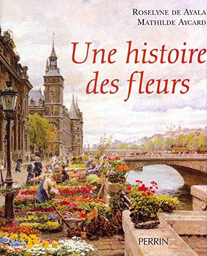HISTOIRE DES FLEURS