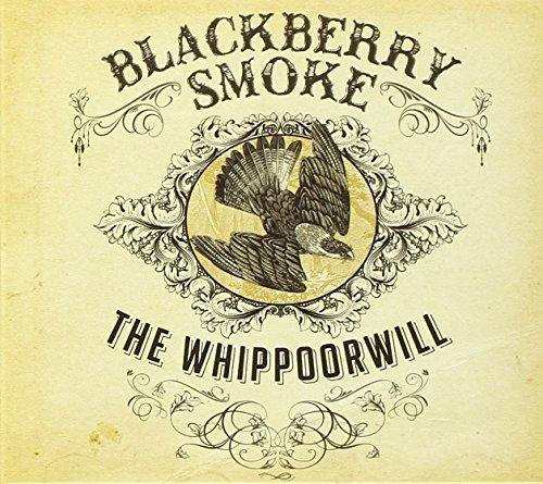 The Whippoorwill [3 bonus track] by Blackberry Smoke