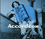 Platinum Collection : Accordéon (Coffret 3 CD)
