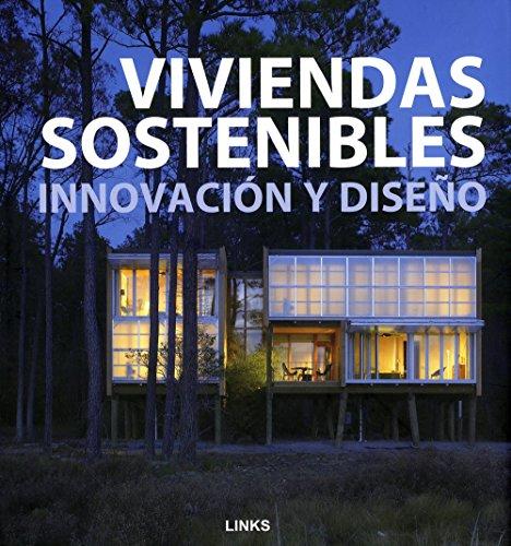 Viviendas sostenibles : innovación y diseño por Xu Guiying