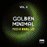 Golden Minimal, Vol. 9 (Pieces Of Minimal Love)