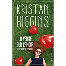 La vérité sur l'amour (et autres petits mensonges) (HarperCollins)
