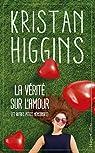 La vérité sur l'amour (et autres petits mensonges) par Higgins