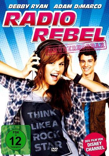 RADIO REBEL - UNÜBERHÖRBAR ( Disney Channel TV-Movie )