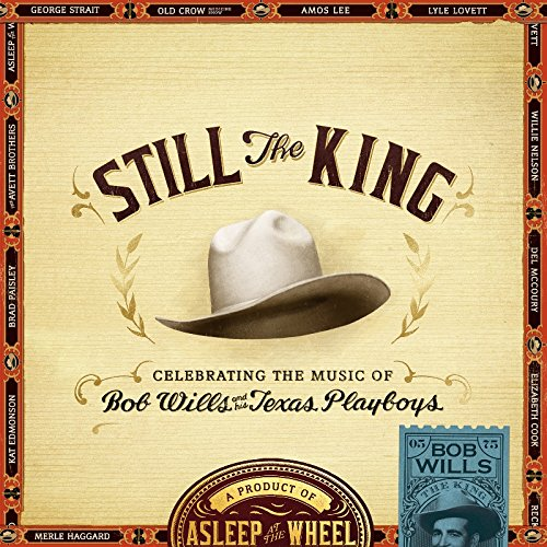Still The King : Celebrating The Music Of Bob Wills & His Texas Playboys Test