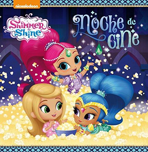 ¡Noche de cine! (Shimmer & Shine. Primeras lecturas) por Nickelodeon Nickelodeon