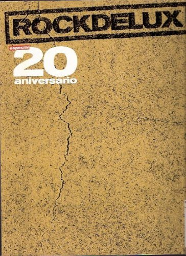 Rockdelux. Especial 20 aniversario (1984-2004)