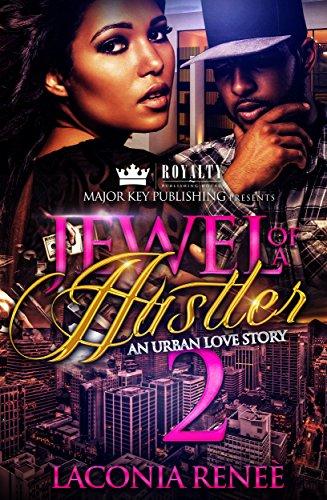 Jewel of a Hustler 2: An Urban Love Story (English Edition) Renee Jewel